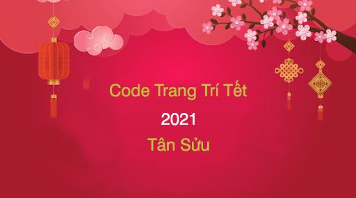 Code Trang Trí tết mới nhất